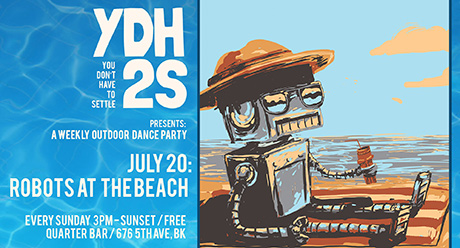 YDH2S presents ROBOTS AT THE BEACH